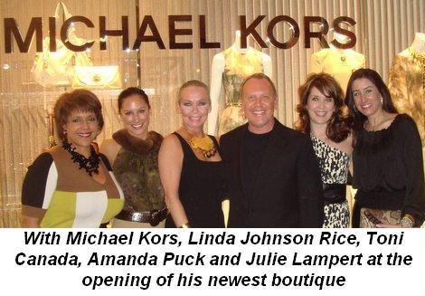 06 - With Michael Kors and co-chairs Linda Johnson Rice, Toni Canada, Amanda Puck and Julie Lampert for the Michael Kors store opening on Nov 4th