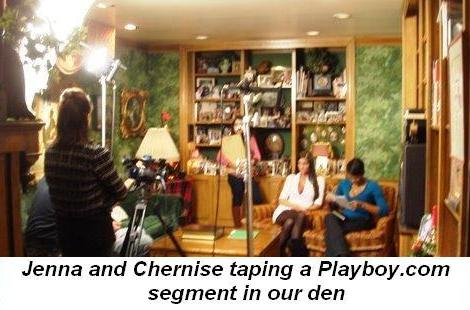 Blog 5 - Jenna and model Chernise doing the videotaping in our den for the playboy web site