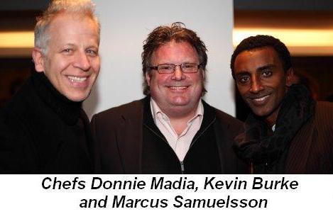 Blog 18 - Chefs Donnie Madia, Kevin Burke and Marcus Samuelsson