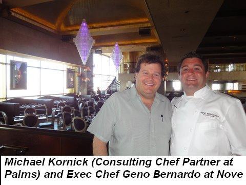 Blog 8 - Michael Kornick, Consulting Chef Partner at Palms and Exec Chef Geno Bernardo at Nove Restaurant