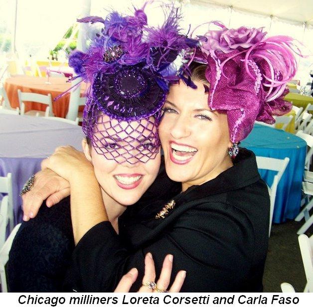Blog 2 - Chicago milliners Loreta Corsetti and Carla Faso