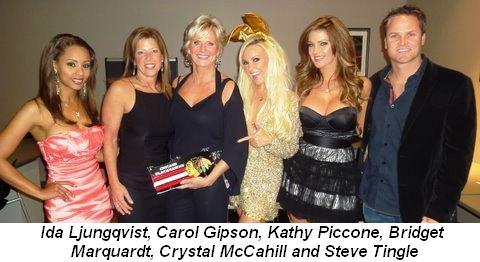 Blog 1 - Playmate Ida Ljungqvist, Carol Gipson, Kathy Piccone, Girl's Next Door's Bridget Marquardt,  Playmate Crystal McCahill and Emcee Steve Tingle
