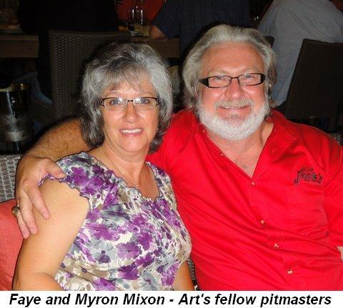 Blog 19 - Faye and Myron Mixon--Art's fellow Pitmaster