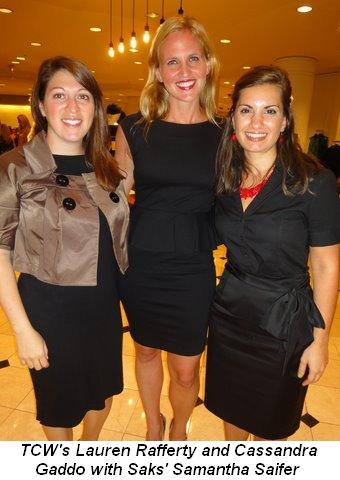 Blog 1 - TCW's Lauren Rafferty and Cassandra Gaddo with Saks' Samantha Saifer