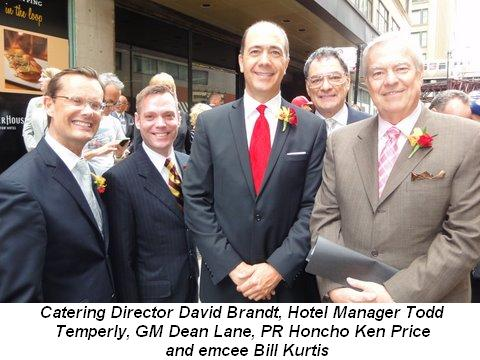 Blog 1 - Catering Director David Brandt, Hotel Manager Todd Temperly, GM Dean Lane, PR Honcho Ken Price and emcee Bill Kurtis