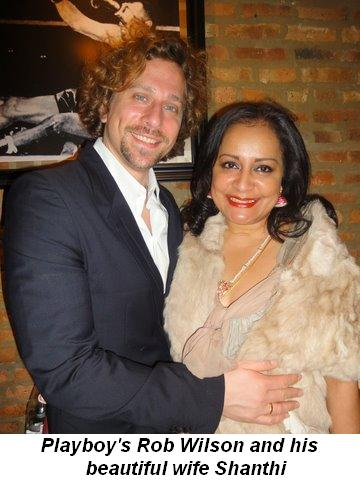 Blog 2 - Playboy's Rob Wilson and his beautiful wife Shanthi