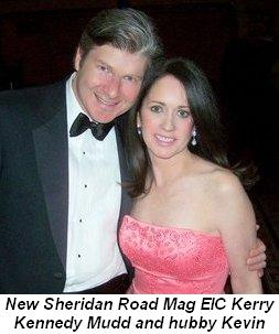 Blog 2 - New Sheridan Road Mag. Editor-in-Chief, Kerry Kennedy Mudd and hubby Kevin