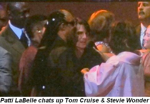 Blog 34 - Patti LaBelle chats up Tom Cruise