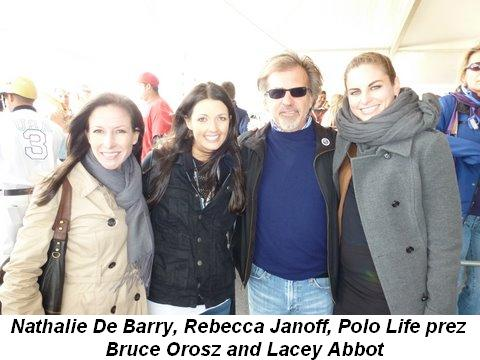 Blog 1 - Nathalie De Barry, Rebecca Janoff, Polo Life prez Bruce Orosz and Lacey Abbot