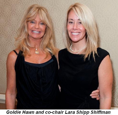 Blog 1 - Goldie Hawn and co-chair Lara Shipp Shiffman