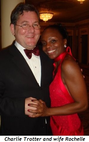 Chef Charlie Trotter and wife Rochelle