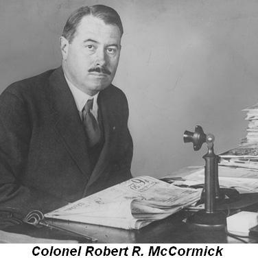 Blog 3 - Colonel Robert R. McCormick