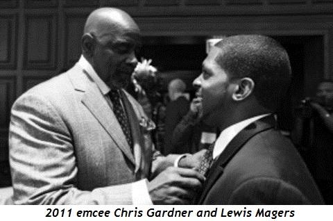 Blog 4 - 2011 emcee Chris Gardner and Lewis Magers