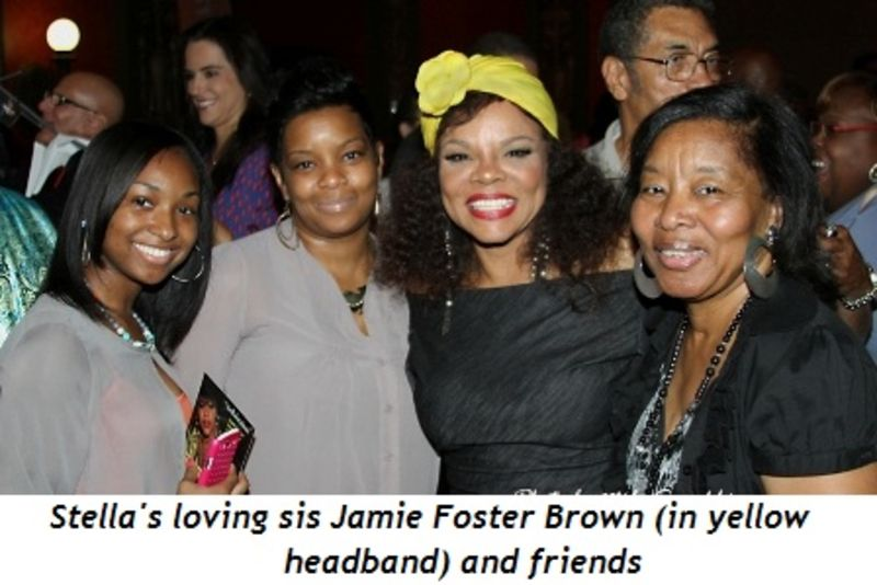 Blog 5 - Stella's loving sis, Jamie Foster Brown (in yellow headband) with friends