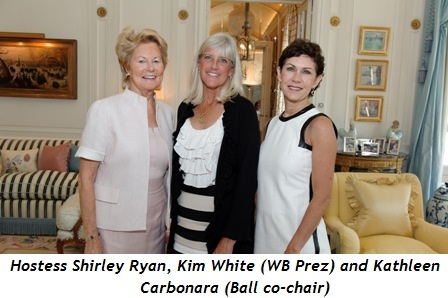 Blog 1 - Hostess Shirley Ryan, Kim White (WB President), Kathleen Carbonara (Ball Co-Chair)