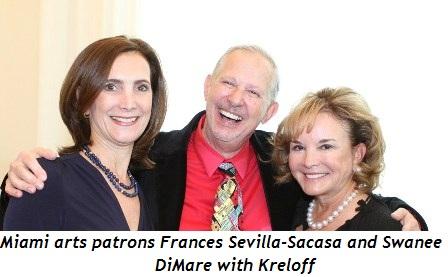 11 - Miami arts patrons Frances Sevilla-Sacasa and Swanee DiMare with Kreloff