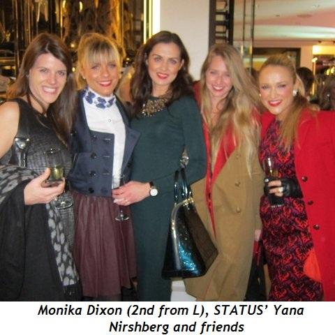 3 - Monika Dixon (2nd from L), STATUS' Yana Nirshberg and friends