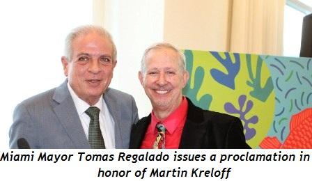 1 - Miami Mayor Tomas Regalado issues proclamation in honor of Martin Kreloff