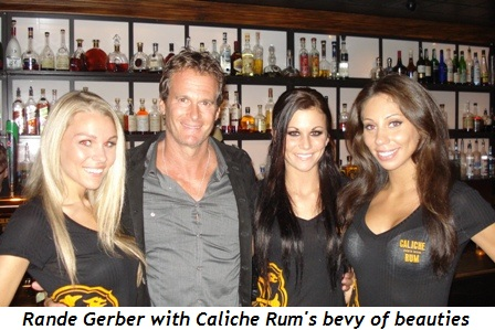 Blog 1 - Rande Gerber with Caliche Rum's bevy of beauties