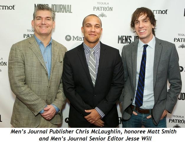 1 - Chris McLaughlin (Men's Journal Publisher), Matt Smith (honoree), Jesse Will (Men's Journal Sr. Editor)