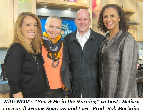 "With WCIU's ""You & Me in the Morning"" co-hosts Melissa Forman and Jeanne Sparrow and Exec. Producer Rob Morhaim"