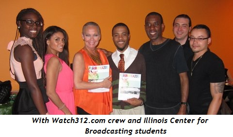 9 - With Watch312.com crew and Illinois Center for Broadcasting students