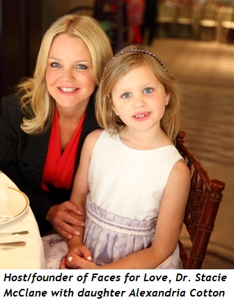 1 - Host and founder of Faces for Love, Dr. Stacie McClane and daughter Alexandria Cotton