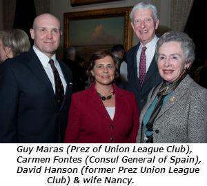 Guy Maras Prez of Union League Club Carmen Fontes Consul General of Spain David Hanson former Prez Union League Club and wife Nancy