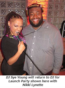 DJ Sye Young will return to DJ for Launch party shown here with Nikki Lynette