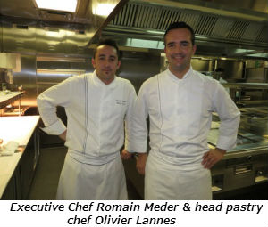 Executive Chef Romain Meder and pastry chef Olivier Lannes