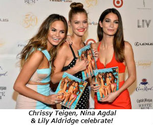 Chrissy Teigen Nina Agdal and Lily Aldridge--SI's superstars