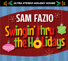 Sam_Fazio_Swingin_thru_the_Holidays_Cover