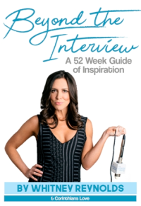 """Whitney Reynold's """"Beyond the Interview""""!"""