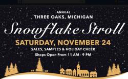 Three Oaks Snowflake Stroll Sat. Nov. 24 till 9 pm.