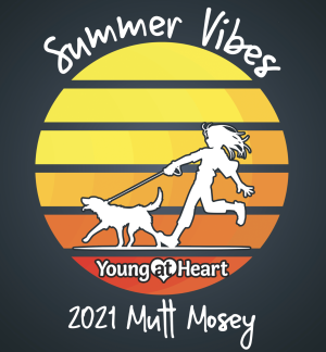 Young at Heart Summer Vibes Mutt Mosey 2021